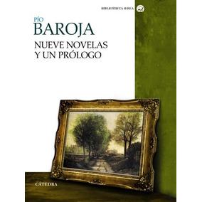 Nueve Novelas Y Un Prólogo(libro )