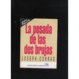 Conrad Joseph La Posada De Las Dos Brujas