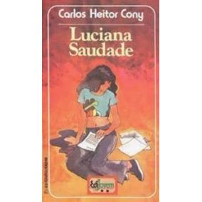 Livro Luciana Saudade - Coleção Edijovem Carlos Heitor Cony