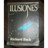 Libro Ilusiones.richard Bach.