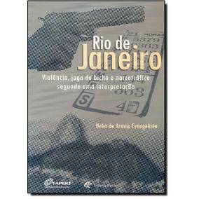 Rio De Janeiro - Violência, Jogo Do Bicho E Narcotráfico S