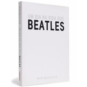 Livro Um Dia Na Vida Dos Beatles Mcculin Cosac Naify Usado