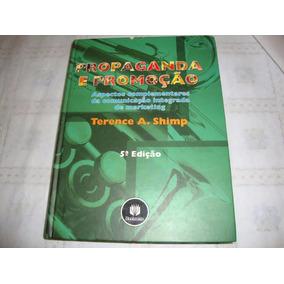 Propaganda E Promoção 5° Edição - Terence A. Shimp