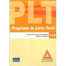 Livro Desenvolvimento Economico Plt 134 Marco A. Oliveira