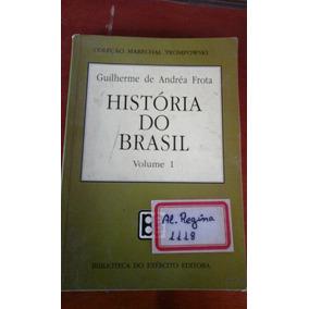 Livro História Do Brasil Vol 1