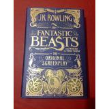 Libro Fantastic Beasts The Original Screen Play Jk Rowling