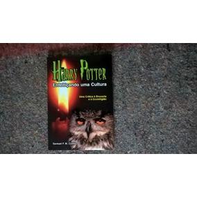 Livro - Harry Potter Enfeitiçando Uma Cultura