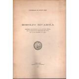 Rodolfo Rivarola - Discursos Pronunciados En Su Sepelio 1942
