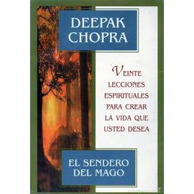 El Sendero Del Mago Deepak Chopra Libro Digital