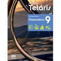 Livro Projeto Telaris - Matemática 9º Ano Ed:atica