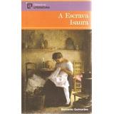 Livro A Escrava Isaura - Bernardo Guimarães