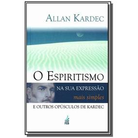 Espiritismo Na Sua Expressao Mais Simples
