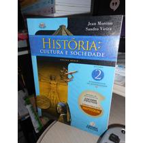 História Cultura E Sociedade Volume 2 Jean Moreno