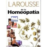 Homeopatia Larousse - Por Aique