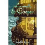 La Estrella De Cooper Novela Ebook