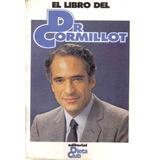 El Libro Dl Dr. Cormillot - Dieta Club
