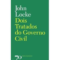 Livro Dois Tratados Do Governo Civil John Locke