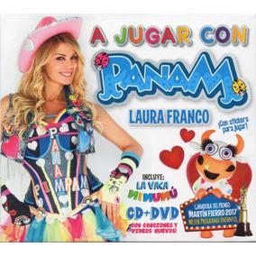 Laura Franco Panam A Jugar Con Panam Cd + Dvd Ya Disponible