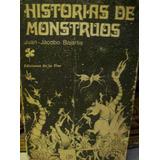 Historias Monstruos Juan Bajarlia Prólogo Leopoldo Marechal
