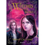 Ritual Rojo. Witches 4 - Tiffany Calligaris