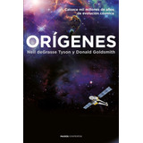 Origenes Neil Degrasse Tyson Y Donald Goldsmith Ebook