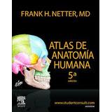Netter Atlas Anatomía 5ªy6ta+7ma Moore+1750 Libros Pdf