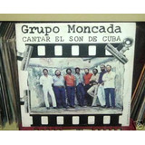 Grupo Moncada Cantar El Son De Cuba Vinilo Cubano