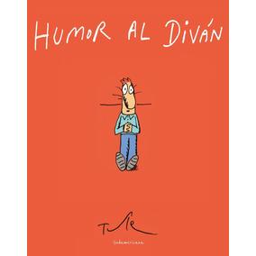 Humor Al Diván - Tute