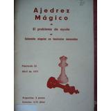 Ajedrez Magico El Problema De Ayuda / Fasiculo 25 Año 1971