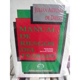 Manual De Riesgo De Trabajo . De Diego