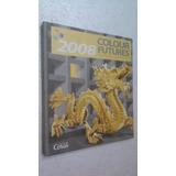 Livro Colour Futures 2008 - Tintas Coral