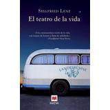 El Teatro De La Vida , Siegfried Lenz , Libro
