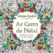As Cores Do Natal Livro De Colorir Natalino Johanna Basford