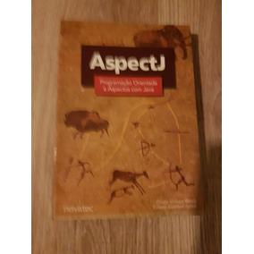 Aspectj - Java Orientado A Aspectos
