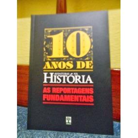 As Reportagens Fundamentais- 10 Anos De Aventuras A História