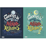 Cuentos De Buenas Noches Para Chicas Rebeldes - Los 2 Libros