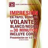 Volantes Publicitarios 1/2 Carta Bond 20 En Blanco Y Negro