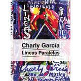 Líneas Paralelas - Charly García - Planeta
