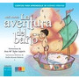 Aventura Del Baño, La (lecturas Primaria (geu)); Matilde Mo