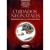 Sola Cuidados Neonatales 2vol 3ed/2011 Nuevo Orig Env T/país