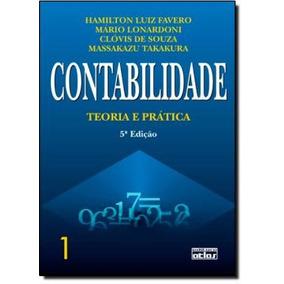 Contabilidade: Teoria E Pratica - Vol. 1 - 6ª Edicao
