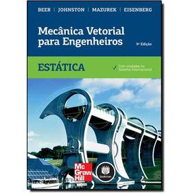 Mecânica Vetorial Para Engenheiros: Estática