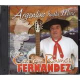 Carlos Ramon Fernandez - Argentino Hasta Morir
