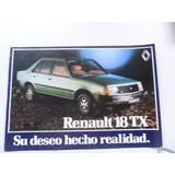 Folleto Renault 18 Tx Folleto 1984 No Manual Insignia Auto