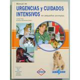 Libro De Urgencias Y Cuidados Intensivos Veterinaria