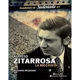 Alfredo Zitarrosa Biografia Guillermo Pellegrino Sudestada