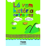La Vem Historia Outra Vez