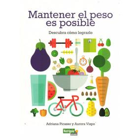 Mantener El Peso Es Posible ( Picasso - Vispo) ( Nutriguía)