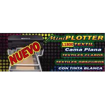 Impresora Textil Playeras Dtg R3000 C/tinta Blanca/camaplana