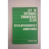 Ley De Entidades Financieras 21.526 - Ed. Macchi